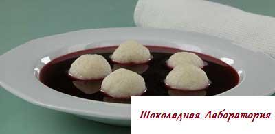 Рецепт - Суп из темной смородины с творожными клецками